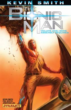 The Bionic Man Some Assembly Required Vol.1 (TPB)