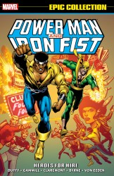 Power Man & Iron Fist Epic Collection Heroes For Hire