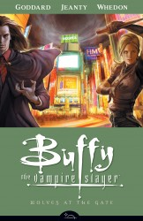 Buffy the Vampire Slayer Season Eight Vol.3 - Wolves at the Gate