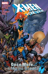 X-Men Forever - Once More... Into the Breach Vol.5