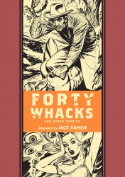 Jack Kamen - Forty Whacks & Other Stories