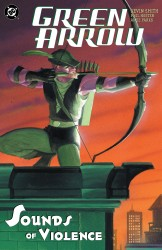 Green Arrow Vol.2 - Sounds of Violence