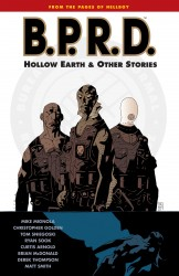B.P.R.D. Vol.1 - Hollow Earth and Other Stories