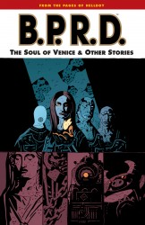 B.P.R.D. Vol.2 - The Soul of Venice & Other Stories