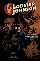 Lobster Johnson Vol.1 - The Iron Prometheus