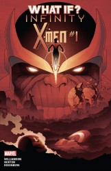 What If Infinity - X-Men #01