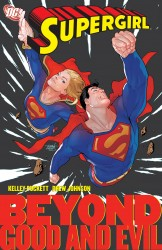 Supergirl Vol.4 - Good and Evil
