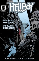 Hellboy The Vampire of Prague and Dr. Carp's Experiment