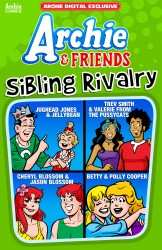 Archie & Friends - Sibling Rivalry