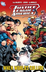 Justice League of America (Volume 6) – When Worlds Collide