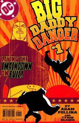 Big Daddy Danger #1-9 Complete