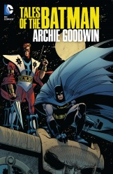 Tales of the Batman - Archie Goodwin