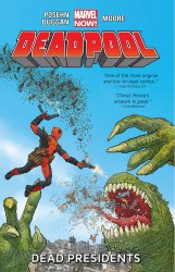 Deadpool Vol.1 - Dead Presidents