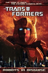 Transformers - Robots In Disguise Vol.1