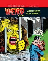 WEIRD Love Vol.1 - You Know You Want It