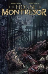 The House of Montresor - Part 1