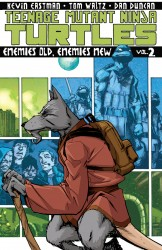 Teenage Mutant Ninja Turtles Vol.2 - Enemies Old, Enemies New