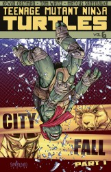 Teenage Mutant Ninja Turtles Vol.6 - City Fall, Part 1