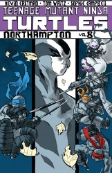 Teenage Mutant Ninja Turtles Vol.8 - Northampton