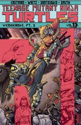 Teenage Mutant Ninja Turtles Vol.13 - Vengeance, Part 2