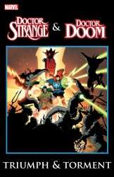 Doctor Strange & Doctor Doom - Triumph and Torment