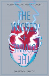 The Wicked + The Divine Vol.3 - Commercial Suicide
