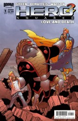 Hero Squared - Love and Death #1-3