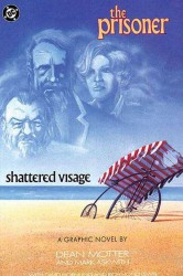The Prisoner - Shattered Visage