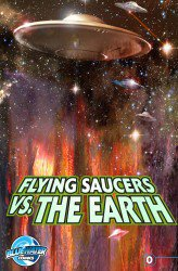 Flying Saucers vs. the Earth: Ray Harryhausen's #0-4 Complete