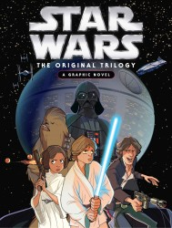 Star Wars - The Original Trilogy - A Graphic Novel