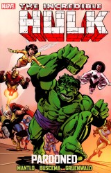 Incredible Hulk - Pardoned (TPB)
