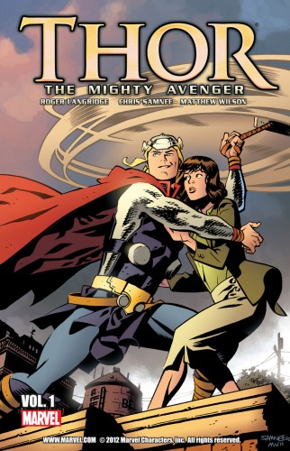 Thor - The Mighty Avenger Vol.1
