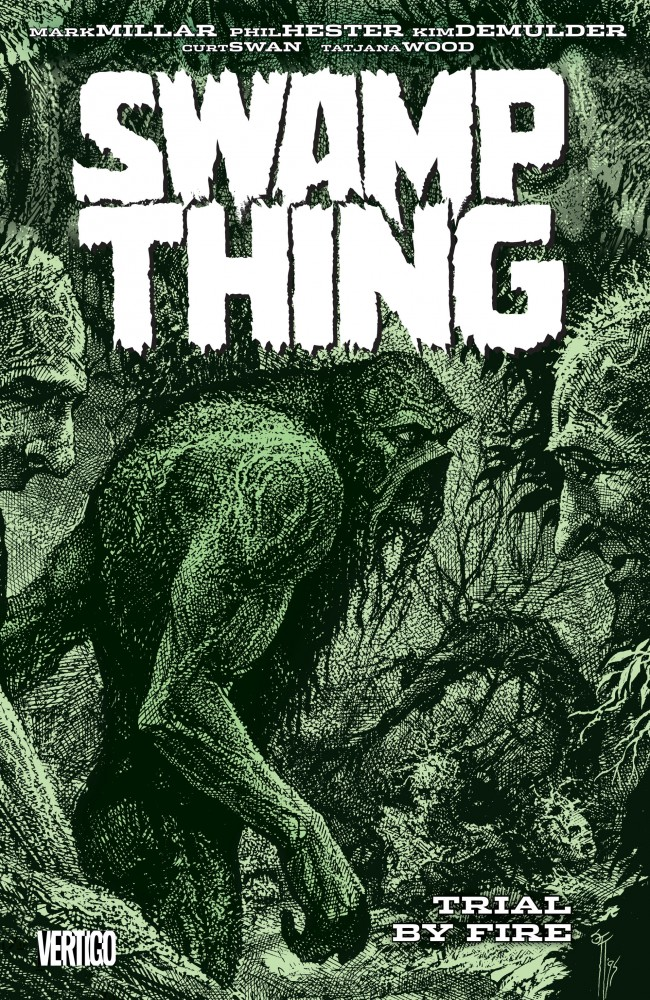 Swamp Thing - Trial by Fire #1