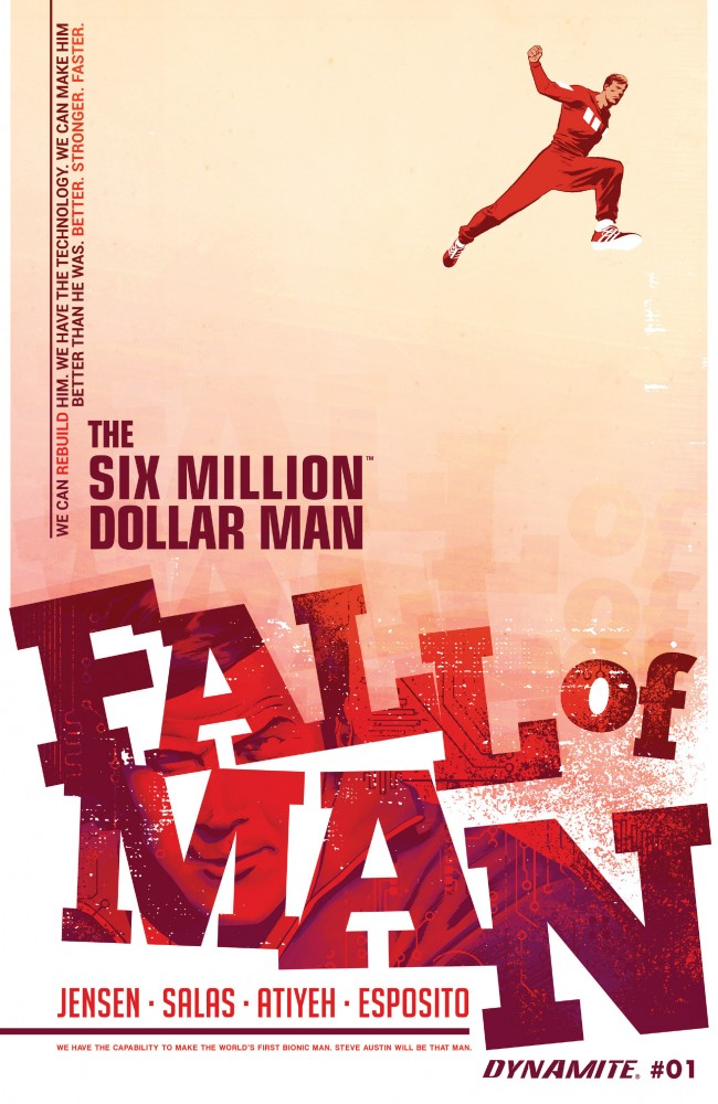 Six Million Dollar Man: Fall Of Man #1