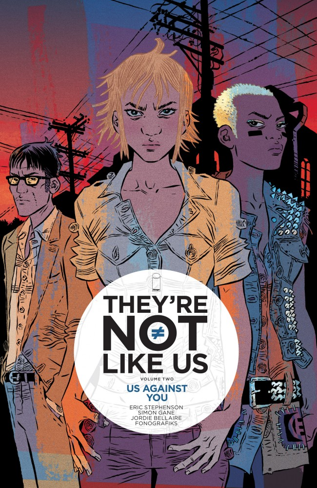 They're Not Like Us Vol.2 - Us Against You
