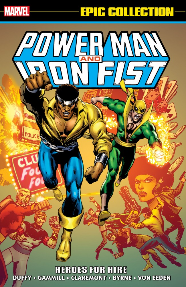 Power Man and Iron Fist Epic Collection Vol.1 - Heroes for Hire