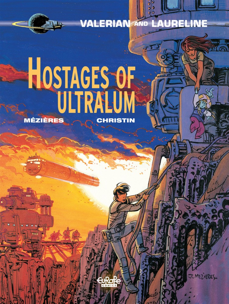 Valerian and Laureline #16 - Hostages of Ultralum