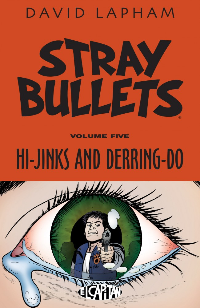 Stray Bullets Vol.5 - Hi-Jinks and Derring-Do