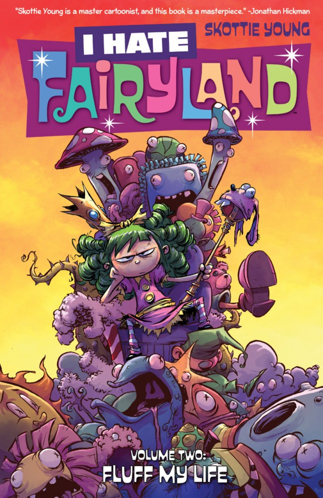 I Hate Fairyland Vol.2 - Fluff My Life