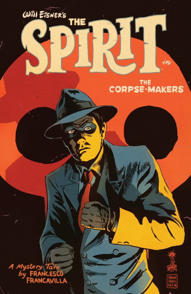 Will Eisners The Spirit - The Corpse-Makers #1
