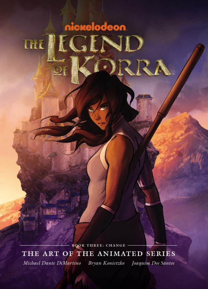 The Legend of Korra - The Art of the Animated Series - Book 3 - Change