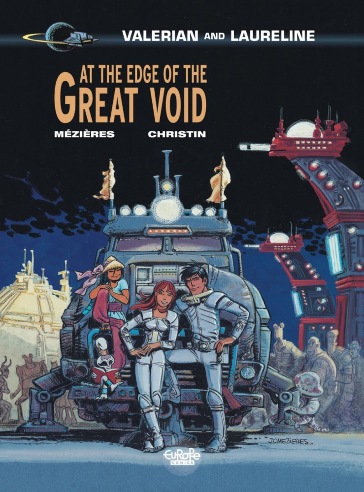 Valerian and Laureline #19 - At the Edge of the Great Void