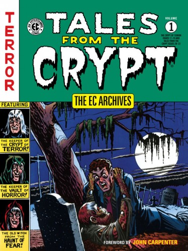The EC Archives - Tales From the Crypt Vol.1