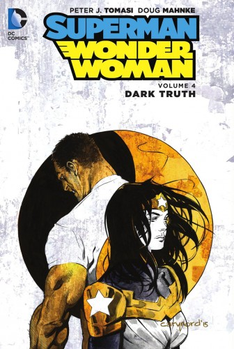 Superman - Wonder Woman Vol.4 - Dark Truth