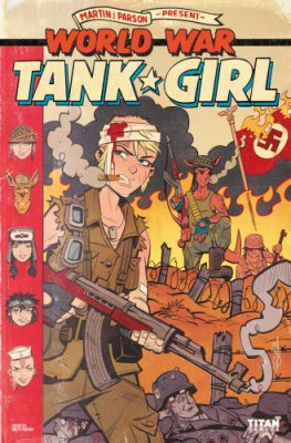Tank Girl - World War Tank Girl #2