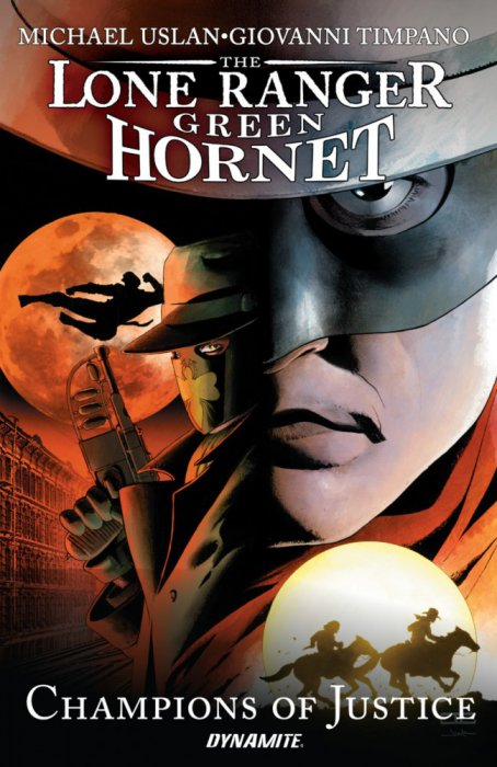 Lone Ranger - Green Hornet - Champions of Justice #1 - TPB