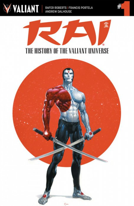 Rai - The History of the Valiant Universe #1