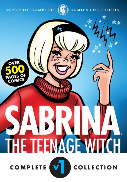 The Complete Sabrina the Teenage Witch 1962-1971 Vol.1