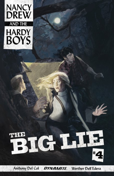 Nancy Drew and the Hardy Boys - The Big Lie #4