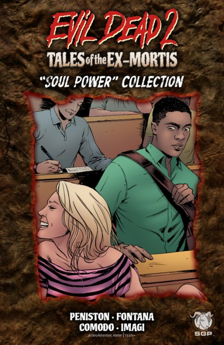 Evil Dead 2 - Tales Of The Ex-Mortis - Soul Power